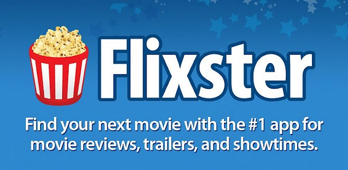 Flixter Top 5 Media Apps for the Android Lover