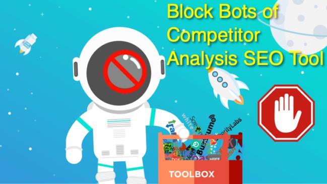 Block Bots of SEO Tools ahref,moz,similarweb,majestic