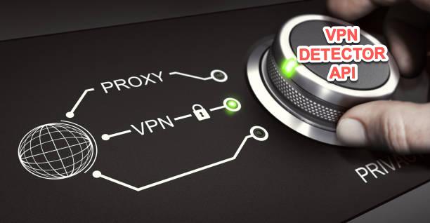 VPN Detection API Tools